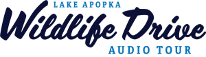 Lake Apopka Wildlife Drive Audio Tour
