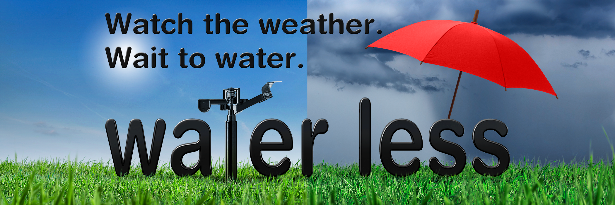 Watch the Weather, Wait to Water Web Banner