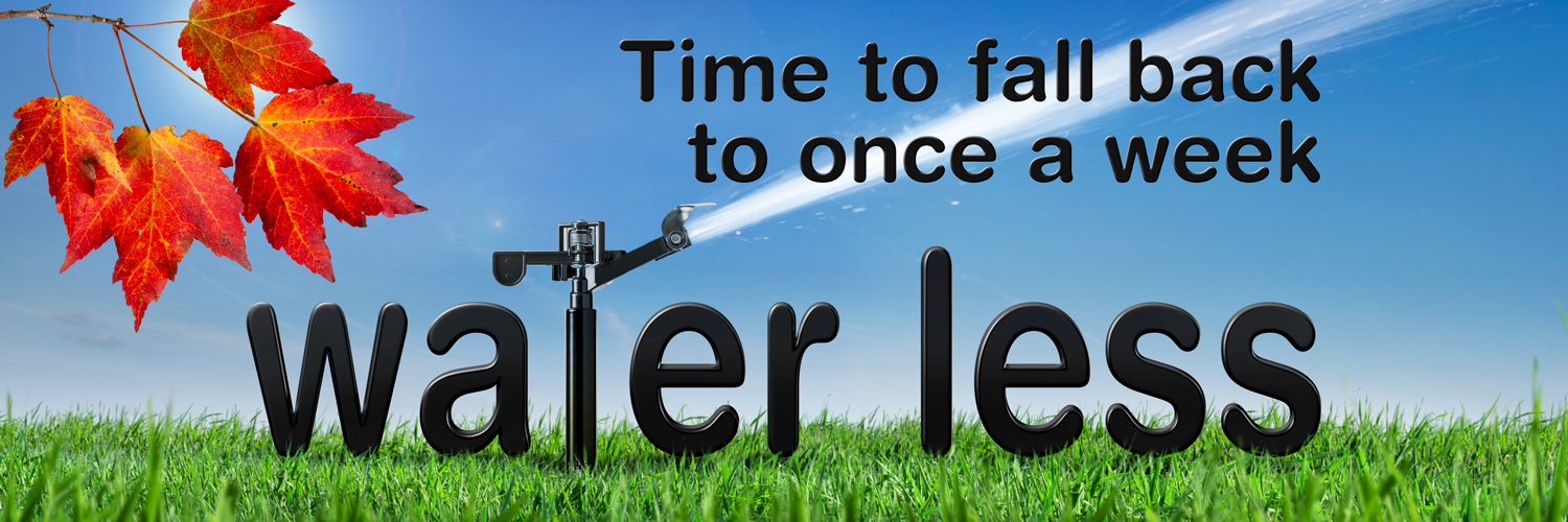 Water Less Fall bacl to once a weekbanner
